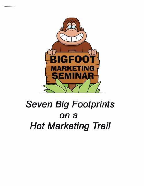 Seven Big Footprints on a  Hot Marketing Trail Workbook